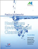 Practice Guidance for Health Care Environmental Cleaning, 2nd Edition