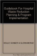 AHE_1996_Guidebook For Hospital Waste Reduction Planning.jpg